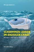 Cover-Bild zu Schwimmen lernen im digitalen Chaos von Wampfler, Philippe