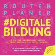 Cover-Bild zu Routenplaner #digitale Bildung von Krommer, Axel