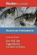 Cover-Bild zu Der Ruf der Tagesfische und andere Geschichten (eBook) von Thoma, Leonhard