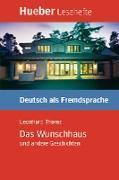 Cover-Bild zu Das Wunschhaus und andere Geschichten (eBook) von Thoma, Leonhard