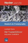 Cover-Bild zu Der Taubenfütterer und andere Geschichten von Thoma, Leonhard