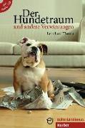 Cover-Bild zu Der Hundetraum und andere Verwirrungen von Thoma, Leonhard