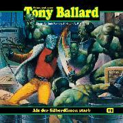Cover-Bild zu eBook Tony Ballard, Folge 25: Als der Silberdämon starb