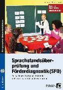 Cover-Bild zu Sprachstandsüberprüfung und Förderdiagnostik (SFD) von Hobusch, Anna