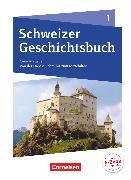 Cover-Bild zu Schweizer Geschichtsbuch, Neubearbeitung, Band 1, Schülerbuch von Grob, Patrick