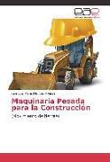 Cover-Bild zu Maquinaria Pesada para la Construcción