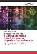 Cover-Bild zu Preparación de electrocerámicas libres de plomo dopadas con estroncio