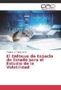 Cover-Bild zu El Enfoque de Espacio de Estado para el Estudio de la Volatilidad