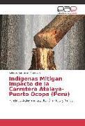 Cover-Bild zu Indígenas Mitigan Impacto de la Carretera Atalaya-Puerto Ocopa (Perú)
