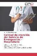 Cover-Bild zu Calidad de atención del Servicio de Emergencias - Hospitalaria