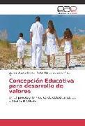 Cover-Bild zu Concepción Educativa para desarrollo de valores