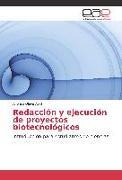 Cover-Bild zu Redacción y ejecución de proyectos biotecnológicos