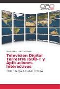 Cover-Bild zu Televisión Digital Terrestre ISDB-T y Aplicaciones Interactivas