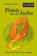 Cover-Bild zu Phönix aus der Asche von Essig, Rolf-Bernhard