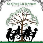 Cover-Bild zu Us Grosis Liederbuech von Utz, Michael (Aufgef.)