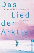 Cover-Bild zu Das Lied der Arktis von Cournut, Bérengère