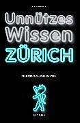 Cover-Bild zu Unnützes Wissen Zürich