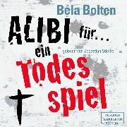 Cover-Bild zu eBook Alibi für ein Todesspiel - Mörderische Alibis 1 (Ungekürzt)