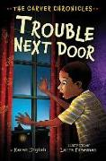 Cover-Bild zu Trouble Next Door von English, Karen