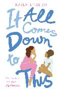 Cover-Bild zu It All Comes Down to This von English, Karen