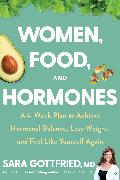 Cover-Bild zu Gottfried, Sara: Women, Food, and Hormones