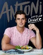 Cover-Bild zu Porowski, Antoni: Antoni: Let's Do Dinner