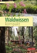 Cover-Bild zu Waldwissen kompakt von Dominik, Klaus