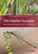 Cover-Bild zu Die Libellen Europas von Wildermuth, Hansruedi