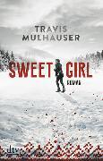 Cover-Bild zu Mulhauser, Travis: Sweetgirl