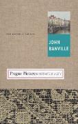 Cover-Bild zu Banville, John: Prague Pictures: Portraits of a City