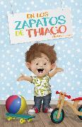 Cover-Bild zu En los zapatos de Thiago (eBook) von Lessa, Charlotte
