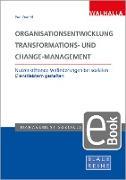 Cover-Bild zu Organisationsentwicklung, Transformations- und Change-Management (eBook) von Brandl, Paul (Hrsg.)