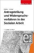 Cover-Bild zu Antragstellung und Widerspruchsverfahren in der Sozialen Arbeit (eBook) von Knödler, Christoph