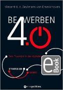 Cover-Bild zu Bewerben 4.0 (eBook) von Zeylmans van Emmichoven, Vincent G. A.