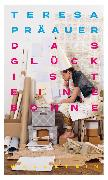 Cover-Bild zu Das Glück ist eine Bohne (eBook) von Präauer, Teresa