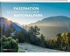 Cover-Bild zu Faszination Schweizerischer Nationalpark von Lozza, Hans