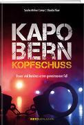 Cover-Bild zu Kapo Bern - Kopfschuss von Campi, Sascha Michael