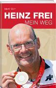 Cover-Bild zu Mein Weg von Frei, Heinz
