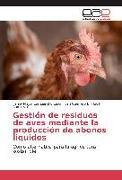 Cover-Bild zu Gestión de residuos de aves mediante la producción de abonos liquidos