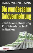 Cover-Bild zu Sinn, Hans-Werner: Die wundersame Geldvermehrung
