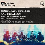 Cover-Bild zu Corporate Culture and Strategy - How One Influences, Affects and Determines the Other (Unabridged) (Audio Download) von Zaheer, Aks