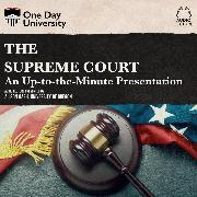Cover-Bild zu The Supreme Court - An Up-To-The-Minute Presentation (Unabridged) (Audio Download) von Gash, Alison