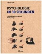 Cover-Bild zu PSYCHOLOGIE IN 30 SEKUNDEN von Jarrett, Christian