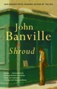 Cover-Bild zu Banville, John: Shroud (eBook)