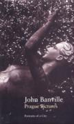 Cover-Bild zu Banville, John: Prague Pictures (eBook)