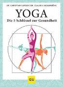 Cover-Bild zu Yoga - die 5 Schlüssel zur Gesundheit von Larsen, Christian