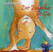 Cover-Bild zu Der Doppelhas git Gas von Bardill, Linard