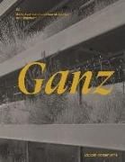 Cover-Bild zu Ganz von Edition Hochparterre (Hrsg.)