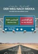 Cover-Bild zu Unzaga, Miriam Ali de: Der Weg nach Mekka - Die Reise des Muhammad Asad
