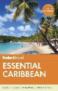 Cover-Bild zu Fodor's Essential Caribbean von Guides, Fodor's Travel